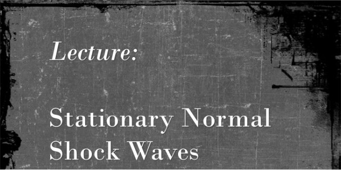 Stationary Normal Shock Waves