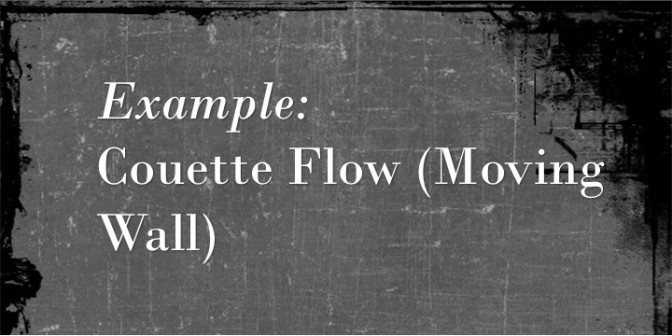 Couette Flow (Moving Wall)